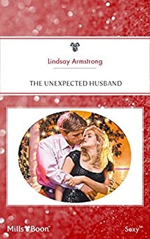 The Unexpected Husband (Wedlocked! Book 18) by [LINDSAY ARMSTRONG]
