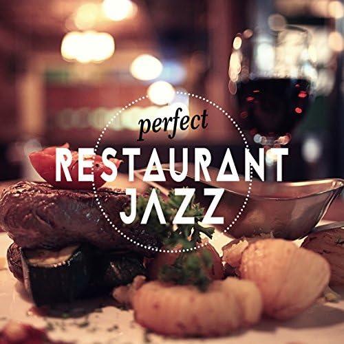 Restaurant Music, Easy Listening Chilled Jazz & Perfect Dinner Music