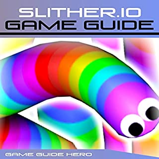 Slither.io Game Guide cover art