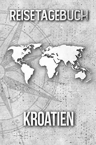 Reisetagebuch Kroatien: Reisejournal für den Urlaub - inkl. Packliste | Erinnerungsbuch für Sehenswürdigkeiten & Ausflüge | Notizbuch als Geschenk, Abschiedsgeschenk