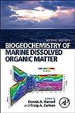 Biogeochemistry of Marine Dissolved Organic Matter - Dennis A. Hansell