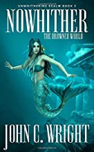 Nowither: The Drowned World