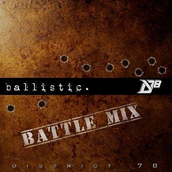 Ballistic (Battle Mix)