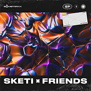 Sketi & Friends EP