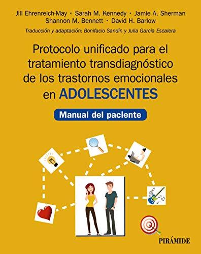 Protocolo unificado para el tratamiento transdiagnóstico de los trastornos emocionales en adolescen