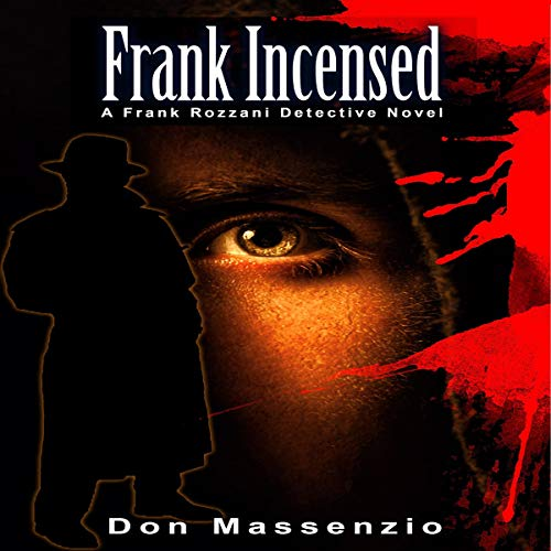 Frank Incensed: A Frank Rozzani Detective Novel  By  cover art