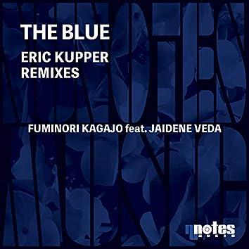 The Blue (Eric Kupper Remix)