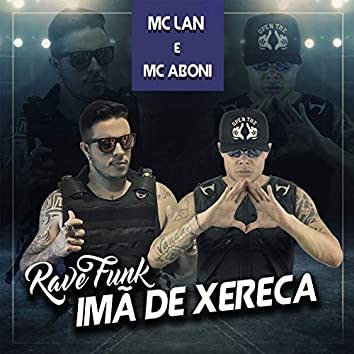 Rave Funk Imã De Xereca
