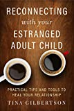 Reconnecting with Your Estranged...
