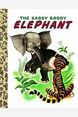 The Saggy Baggy Elephant (Little Golden Book) Kindle Edition