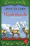 Niedertracht: Alpenkrimi (Kommissar Jennerwein ermittelt, Band 3) - Jörg Maurer