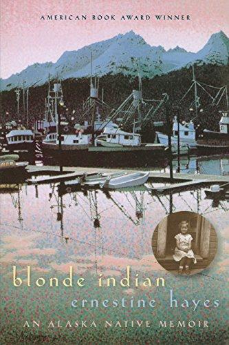 Blonde Indian: An Alaska Native Memoir (Sun Tracks Book 57) (English Edition)