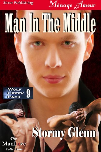 Man in the Middle [Wolf Creek Pack 9] (Siren Publishing Menage Amour ManLove) (English Edition) eBook: Glenn, Stormy: Amazon.es: Tienda Kindle