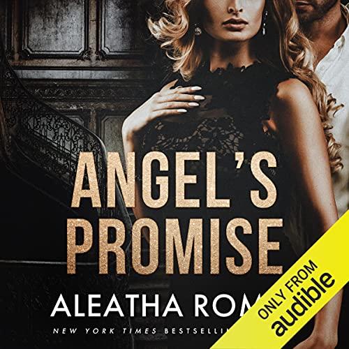 Angel's Promise Audiobook By Aleatha Romig cover art