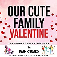 Our Cute Family Valentine, the Biggest Valentine Ever