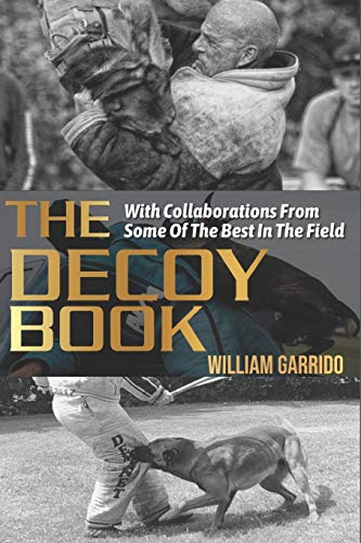 The Decoy Book: With Collaborations From Some Of The Best In The Industry