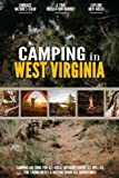 Camping in West Virginia: Camping Log Book for Local Outdoor Adventure Seekers   Campsite and Campgrounds Logging Notebook for the Whole Family   Practical & Useful Tool for Travels