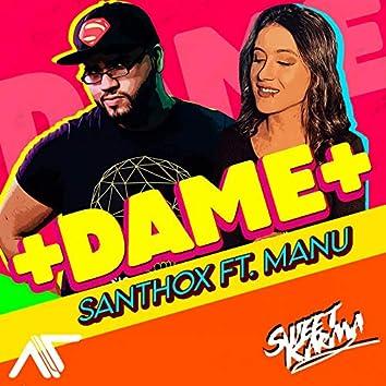 Dame (feat. Manu)