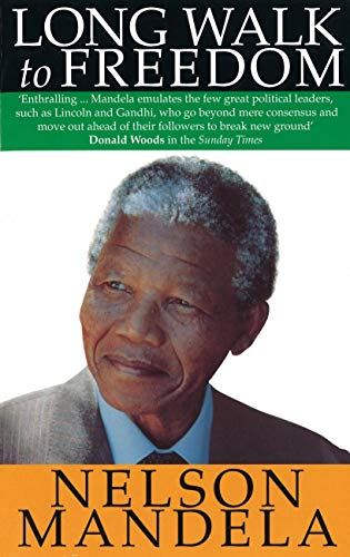 Ogologo Walk to Freedom: The Autobiography of Nelson Mandela