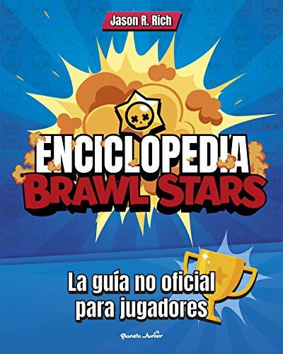 Enciclopedia Brawl Stars: La guía no oficial para jugadores (Libros basados en juegos)