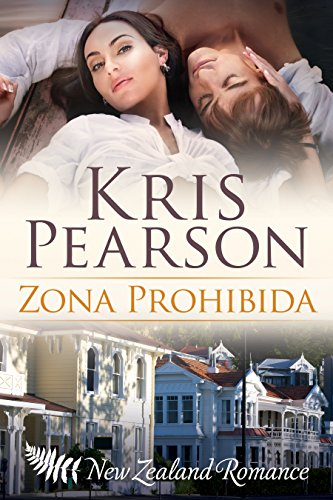 Zona prohibida (Picardia en Wellington nº 2) de Kris Pearson