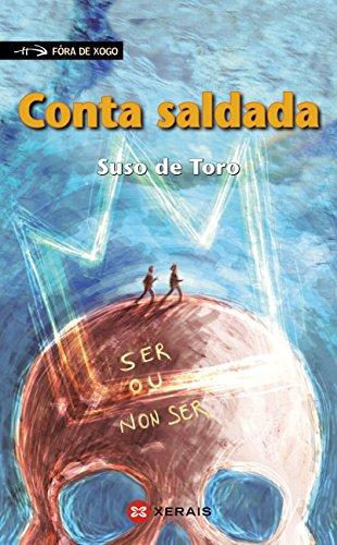 Conta saldada (INFANTIL E XUVENIL - FÓRA DE XOGO E-book) (Galician Edition)