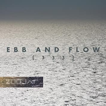 Ebb and Flow (333)