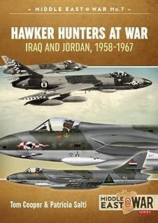 Hawker Hunters At War: Iraq And Jordan, 1958-1967 (Middle East@War)