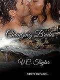 Changing Brides