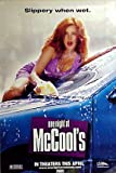 ONE NIGHT AT MCCOOLS Movie poster. The poster is not sold by ONE NIGHT AT MCCOOLS
