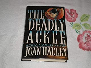 The Deadly Ackee: A Theo Bloomer Mystery