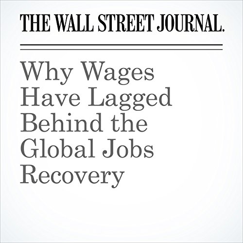Why Wages Have Lagged Behind the Global Jobs Recovery copertina