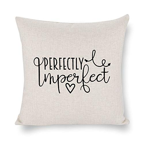 43LenaJon Quote Perfectly Imperfect Throw Pillow Case Cushion Cover,Saying Words Pillow Cover for Sofa Couch Linen, Decorative Pillowcase Gift Rustc Farmhouse Home