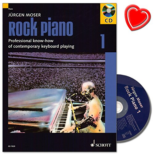 Rock Piano Band 1 van Jürgen Moser - de basis van het professionele keyboard-spel in Pop en Rock - met CD en kleurrijke hartvormige muziekklem - Uitgeverij Schott - ED7029 - ISBN: 9783795751951