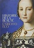Coffret en deux volumes - Histoire de la beauté ; Histoire de la laideur de Umberto Eco (6 novembre 2013) Broché