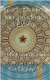 Image of Texas Medical Jurisprudence Exam: A brief study guide