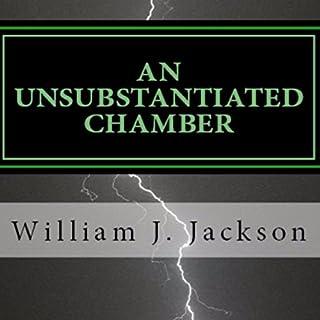 An Unsubstantiated Chamber audiobook cover art