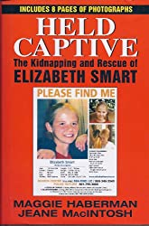 Maggie Haberman's book, Held Captive: The Kidnapping and Rescue of Elizabeth Smart.