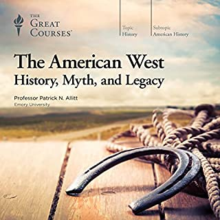 The American West: History, Myth, and Legacy Titelbild