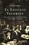 El Edificio Yacobián: Una novela sobre un inmueble de El Cairo y las vidas de sus habitantes. par Al Aswany
