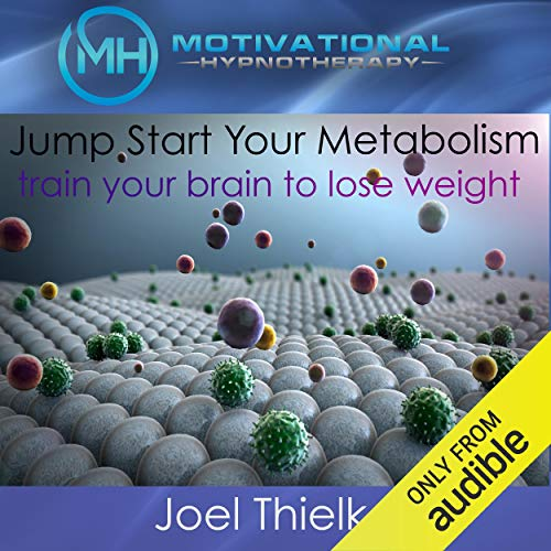 Jumpstart Your Metabolism, Train Your Brain to Lose Weight cover art