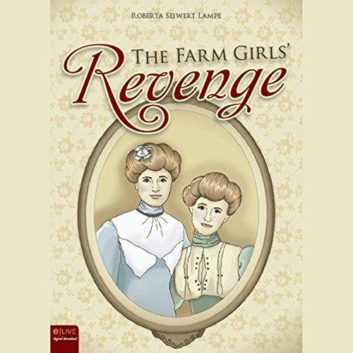 The Farm Girls' Revenge audiobook cover art