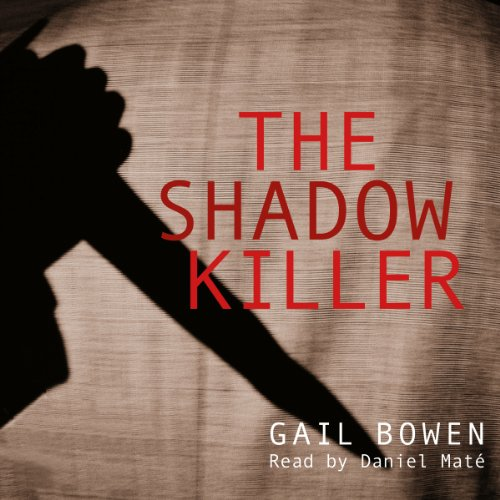 The Shadow Killer     Charlie D. Mystery Series, Book 3              Written by:                                                                                                                                 Gail Bowen                               Narrated by:                                                                                                                                 Daniel Maté                      Length: 1 hr and 21 mins     Not rated yet     Overall 0.0