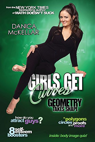 Girls Get Curves: Geometry Takes Shape