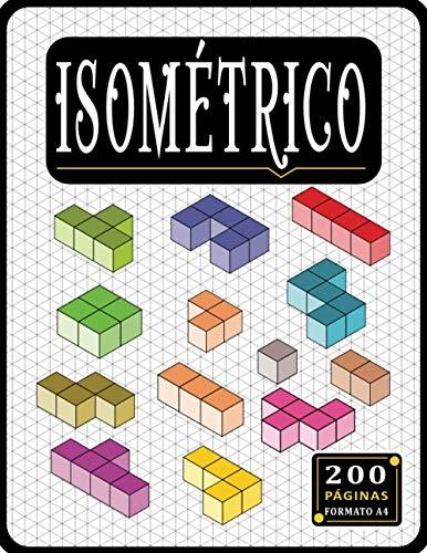 Cuaderno Isométrico: Papel isométrico de 1/4 de pulgada: Libro de dibujo isométrico con cuadrícula de triángulo equilátero de 200 páginas de 1/4 de pulgada