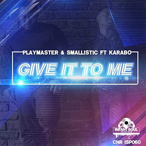 Playmaster & Smallistic ft Karabo