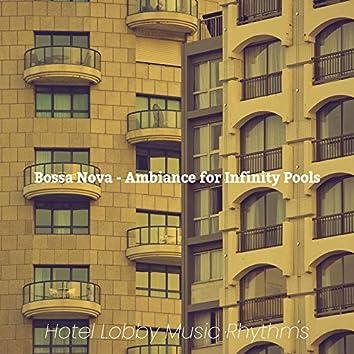 Bossa Nova - Ambiance for Infinity Pools