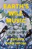 Earth's Wild Music: Celebrating ...