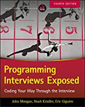 Programming Interviews Exposed: Coding Your Way Through the Interview                                              best Job Interview Books