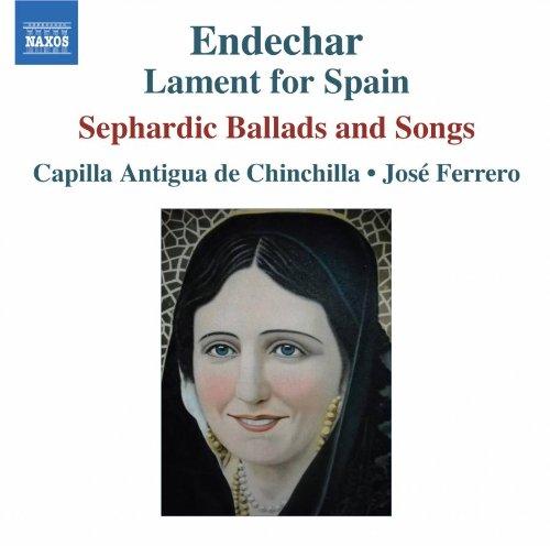 エンデチャー-スペインの哀歌 セファルディのロマンスと歌曲集